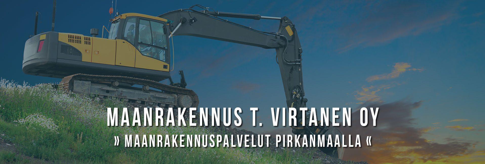 Maanrakennuspalvelu Pirkanmaalla • Maanrakennus Virtanen, Tampere